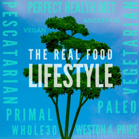 Real Food Lifestyle Ancestral