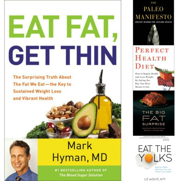 Eat Fat Get Thin, Paleo Manifesto, Eat the Yolks, Perfect Health Diet, Big Fat Surprise